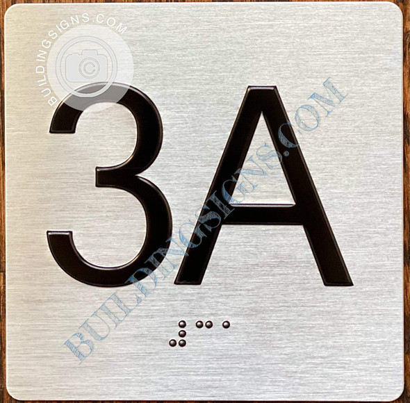 Signage Apartment Number 3A  with Braille and Raised Number