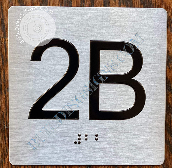 Signage Apartment Number 2B  with Braille and Raised Number