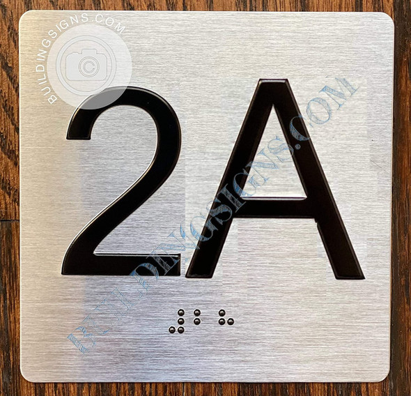 Apartment Number 2A Signage with Braille and Raised Number
