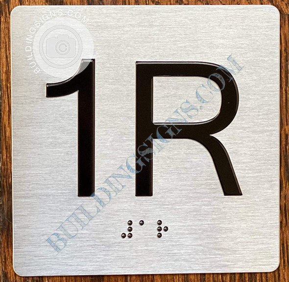 Sign Apartment Number 1R  with Braille and Raised Number