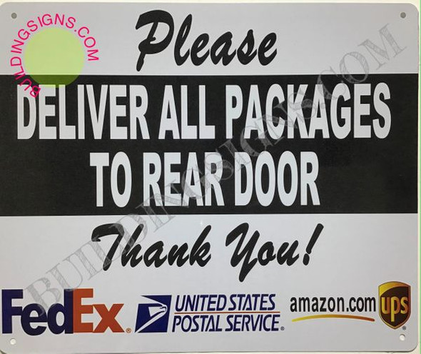 Please Deliver All Packages to Rear Door Sign