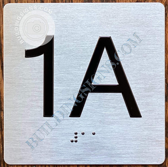 Signage Apartment Number 1A  with Braille and Raised Number