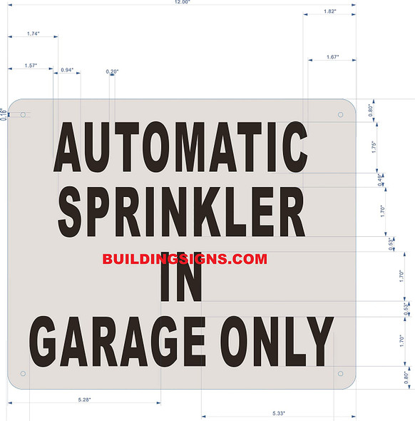 Signage AUOTMATIC Sprinkler in Garage ONLY