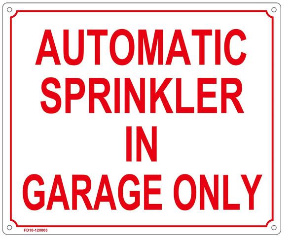 Sign AUOTMATIC Sprinkler in Garage ONLY