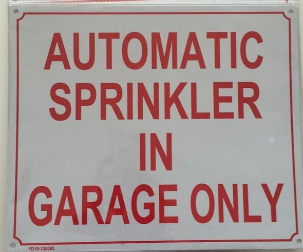 Signage AUOTMATIC Sprinkler in Garage ONLY