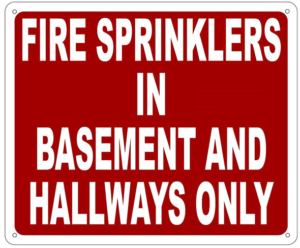 FIRE Sprinkler in BASMENT and Hallway ONLY Sign