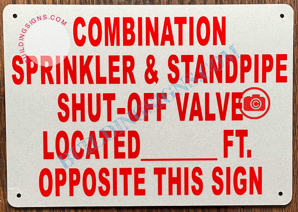 Combination Sprinkler and Standpipe Shut-Off Valve Located FEET Opposite This Sign