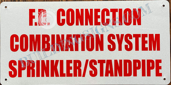 F.D. Connection Combination System Sprinkler and Standpipe Sign