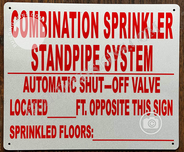 Combination Sprinkler Standpipe System, Automatic Shut-Off Valve Located Opposite This Sign, SRPINKLER FLORS Sign