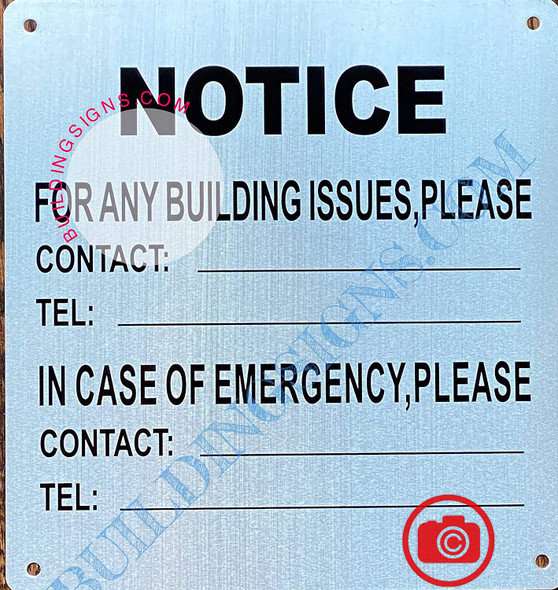 Notice for Any Building Issues Please Contact Sign (Brush Silver,Aluminum Sign 8.5X7)