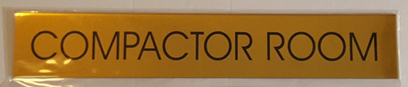 COMPACTOR ROOM SIGN - Gold BACKGROUND