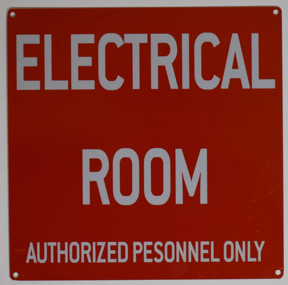 Electrical Room Sign (red 10x10 Aluminium Rust Free)