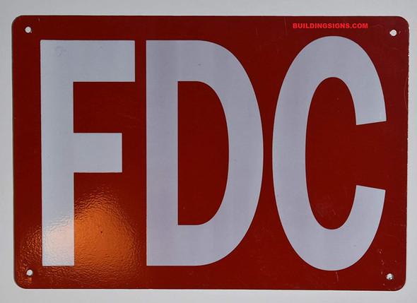 FDC Sign (Aluminium, Reflective, RED,7X10)