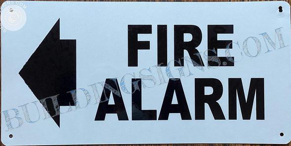 FIRE Alarm Sign Arrow Left