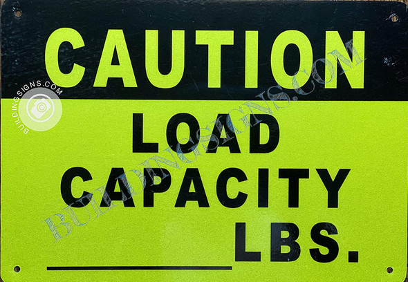 Caution Load Capacity_ lbs Sign