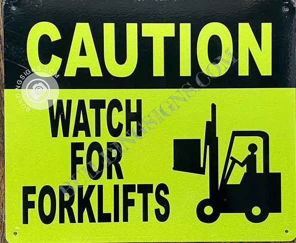 Caution Watch for FORKLIFTS  Singange