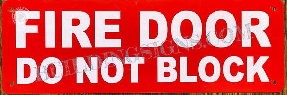 FIRE Door DO NOT Block s Singange