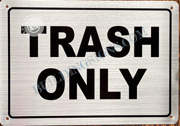 Trash ONLY  Singange