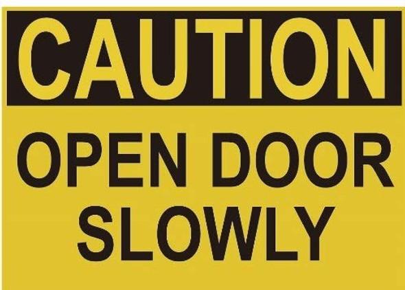 Caution Open Door Slowly Label Decal Sticker Singange