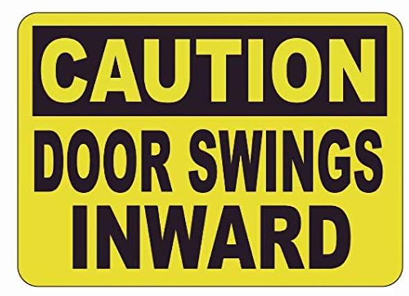 Caution: Door Swings Inward Label Decal Sticker  Singange