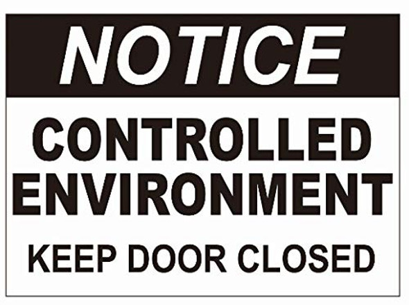 Notice Controlled Enviroment Keep Door Closed Decal Sticker