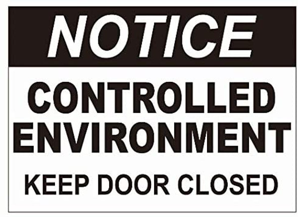 Notice Control Enviroment Keep Door Closed Decal Sticker Sign