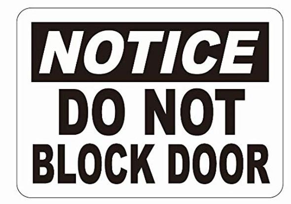 Notice: DO NOT Block Door Decal Sticker Sign