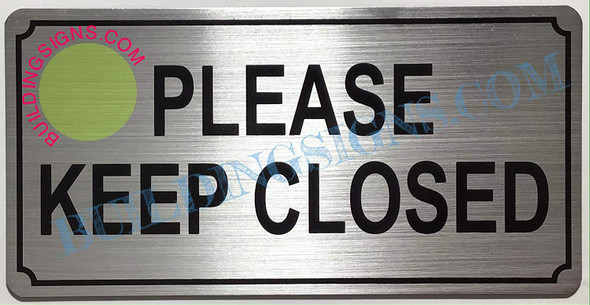 2-Pack Please Keep Close Signs (Brush  Aluminium , Double Sided Tape)