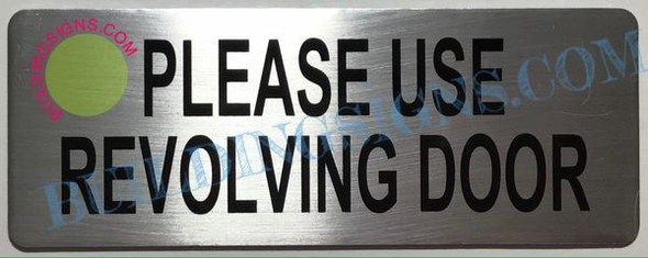 Please USE REVOLVING Door Sign