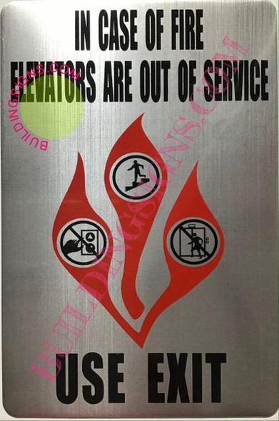 in CASE of FIRE Elevators are Out of Service Sign