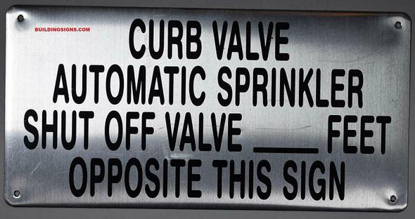 Curb Valve Automatic Sprinkler Shut of Valve FEET Opposite This Sign (Silver Reflective,Aluminium)
