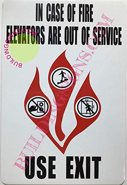 in CASE of FIRE Elevators are Out of Service Sign (WhiteDouble Sided Tape)