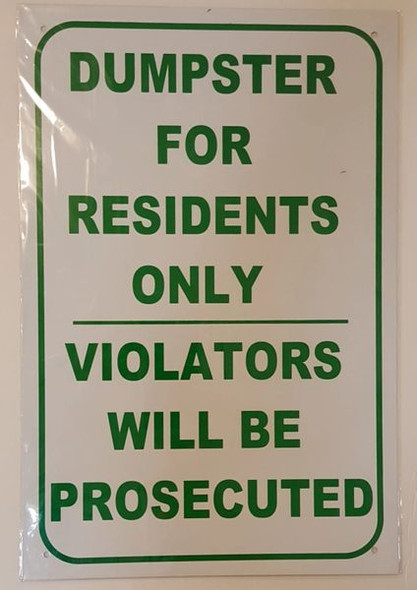Dumpster For Residents' Use Only  Violators Will Be Prosecuted Sign
