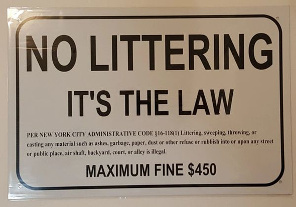 NO LITTERING It's The Law PER New York City Administrative Code §16-1181) Sign