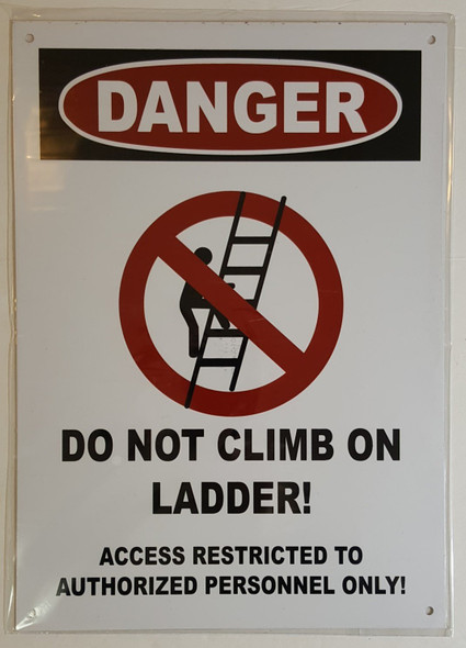 Danger: Do Not Climb on ladder Sign