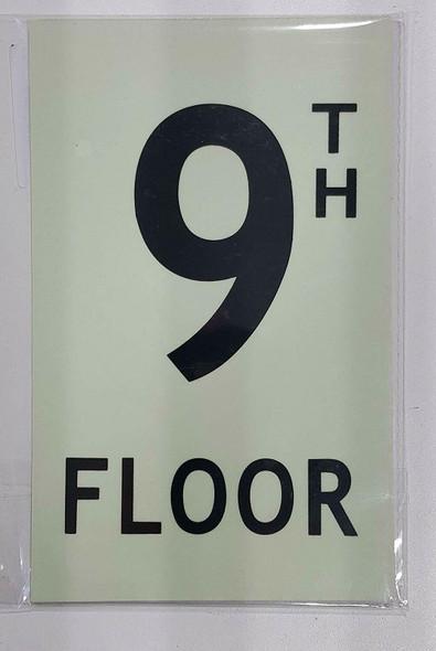 Floor number Nine 9) Sign HEAVY DUTY / GLOW IN THE DARK
