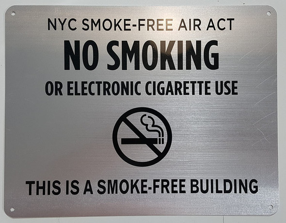 "NYC Smoke free Act Sign ""No Smoking or Electric cigarette Use"" - THIS IS A SMOKE FREE BUILDING"