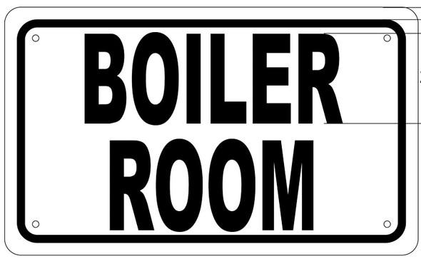 BOILER ROOM SIGN (White Aluminium rust free)