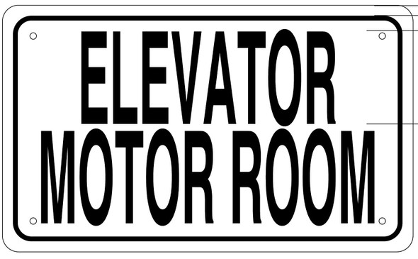 ELEVATOR MOTOR ROOM SIGN (White Aluminium rust free)