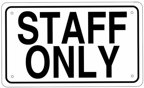 STAFF ONLY SIGN (White Aluminium rust free)