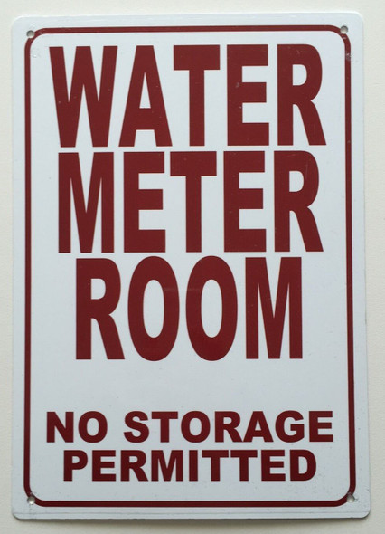 WATER METER ROOM- NO STORAGE PERMITTED SIGN (WHITE  ALUMINIUM )