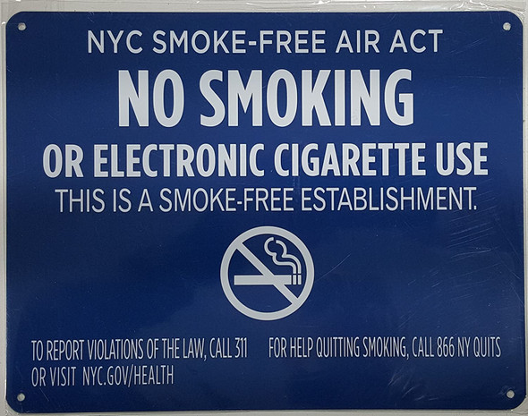 "NYC Smoke free Act Sign ""No Smoking or Electric cigarette Use""-FOR ESTABLISHMENT"