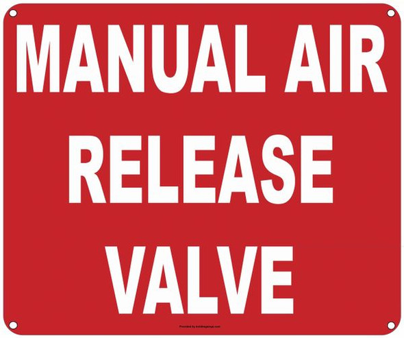 MANUAL AIR RELEASE SIGN ( ALUMINIUM  -Rust Free )