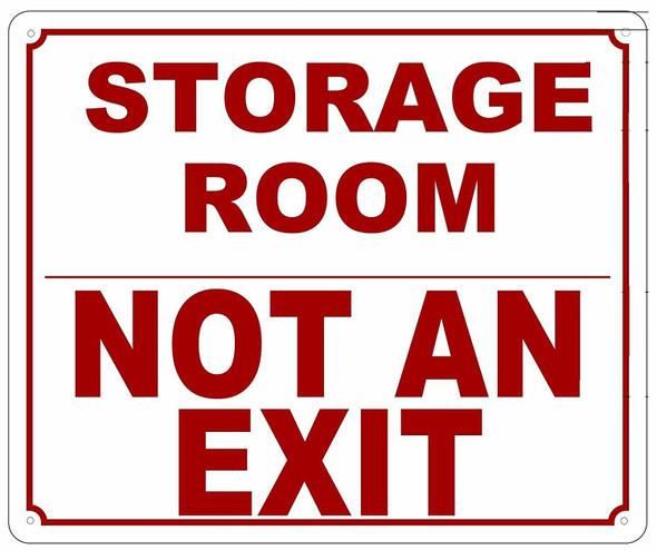 Storage Room Not an Exit Sign ( ALUMINIUM  -Rust Free )