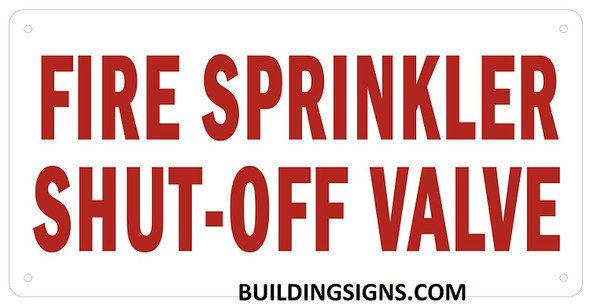 FIRE Sprinkler SHUTOFF Valve Sign