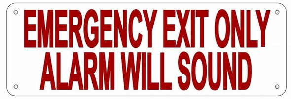 SIGNAGE Emergency EXIT ONLY Alarm Will Sound