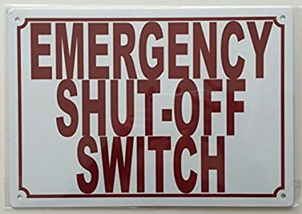 Emergency Shutoff Switch Sign