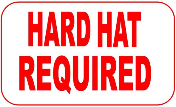 HARD HAT REQUI Sign