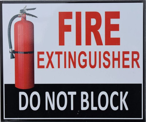 FIRE Extinguisher DO NOT Block SIGNAGE