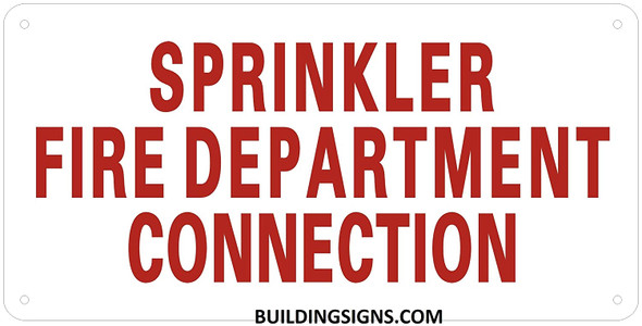 Sprinkler FIRE Department Connection Sign